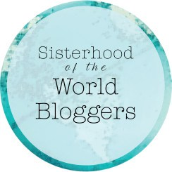 The Sisterhood of the World Bloggers Award
